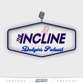 The Incline: Dodgers