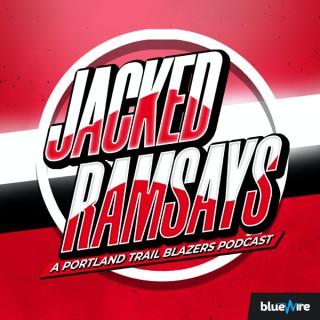Jacked Ramsays: A Portland Trail Blazers Podcast