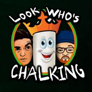 Look Whos Chalking