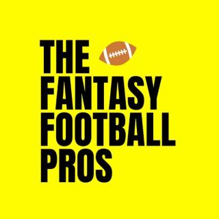 The Fantasy Football Pros - Fantasy Football Podcast