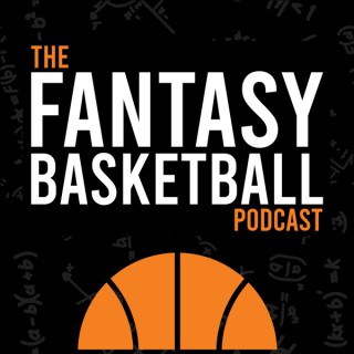 Watching the Boxes - Fantasy Basketball Podcast
