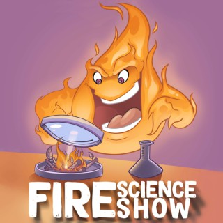 Fire Science Show