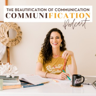 Beautification of Communication - The Communification Podcast