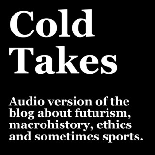 Cold Takes Audio
