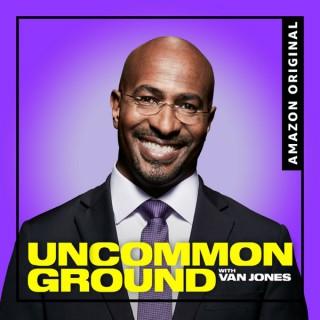 Uncommon Ground with Van Jones