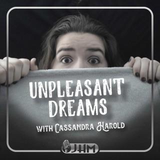 Unpleasant Dreams