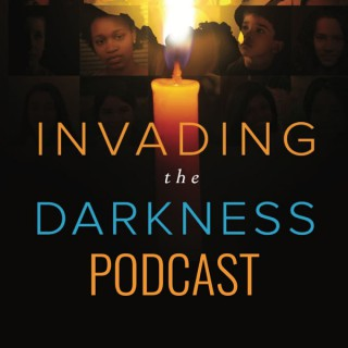 Invading the Darkness: Stories from the Fight against Child Sex Trafficking