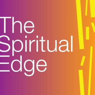 The Spiritual Edge