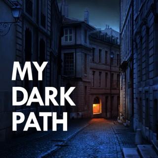 My Dark Path