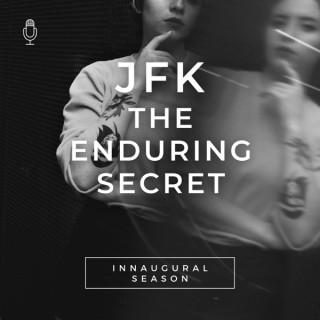 JFK The Enduring Secret