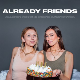 Already Friends