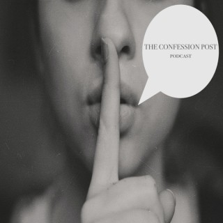 The Confession Post Podcast