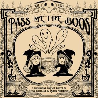 Pass Me the Boos