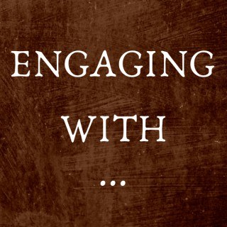 Engaging With