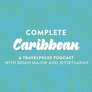 Complete Caribbean: A TravelPulse Podcast Podcast