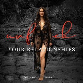 Unf*ck Your Relationships