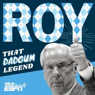 Roy: That Dadgum Legend