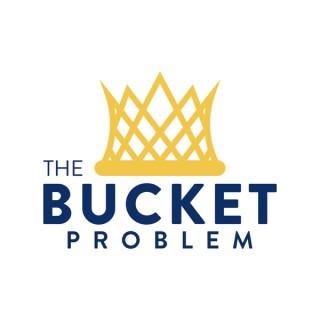 The Bucket Problem