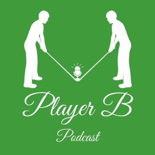 Player B Golf Podcast