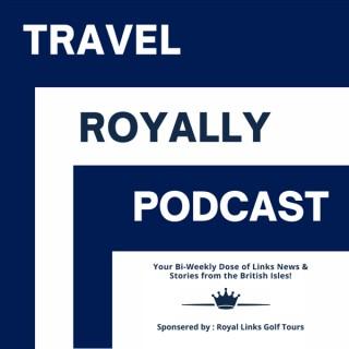 Travel Royally Podcast