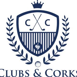 Clubs & Corks Golf Podcast