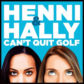 Henni and Hally Can't Quit Golf