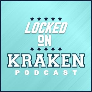 Locked On Kraken - Daily Podcast On The Seattle Kraken