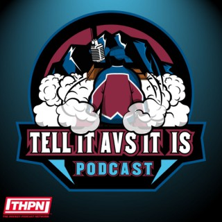 Tell It Avs It Is Podcast: A Colorado Avalanche Podcast