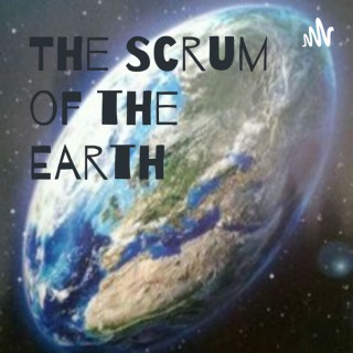 The Scrum of the Earth Rugby Podcast