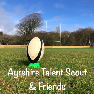 Ayrshire Talent Scout & Friends Podcast
