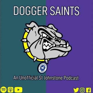 Dogger Saints : An Unofficial St Johnstone podcast