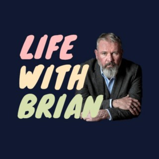Life With Brian: The Brian McClair Podcast