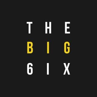 The Big 6ix