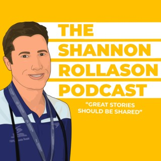 The Shannon Rollason Podcast