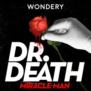 Dr. Death | S3: Miracle Man