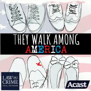 They Walk Among America - US True Crime