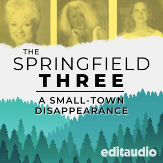 The Springfield Three: A Small-Town Disappearance
