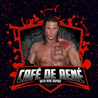 Cafe de Rene with Rene Dupree