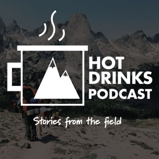 Hot Drinks - Stories From The Field