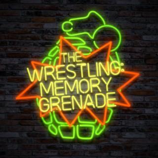 The Wrestling Memory Grenade