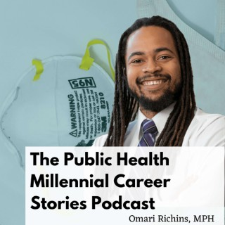The Public Health Millennial Career Stories Podcast