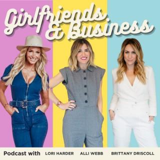 Girlfriends & Business
