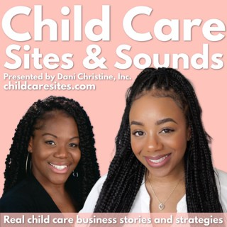 Child Care Sites and Sounds