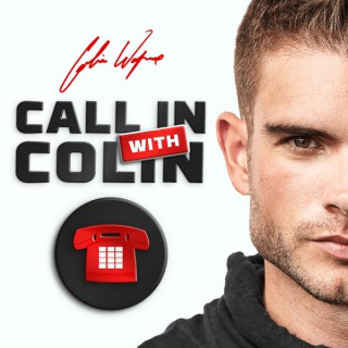 Call in with Colin