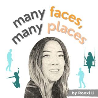 Many Faces, Many Places