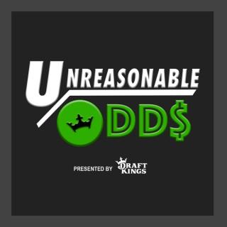Unreasonable Odds