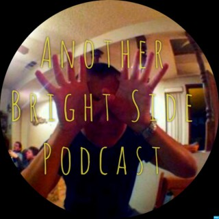 Another Bright Side Podcast