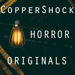 CopperShock Horror