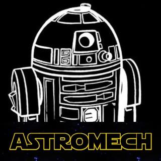 Astromech: A Star Wars Podcast