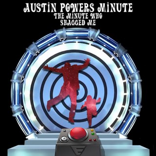 Austin Powers Minute